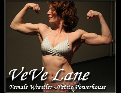 VeVe Lane: Female Wrestler, Petite Powerhouse